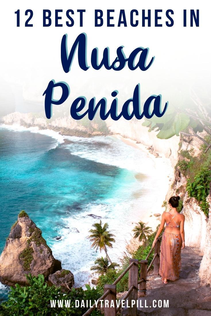 best beaches nusa penida, top beaches in nusa penida, nusa penida beaches, hidden beaches nusa penida, popular beaches in nusa penida