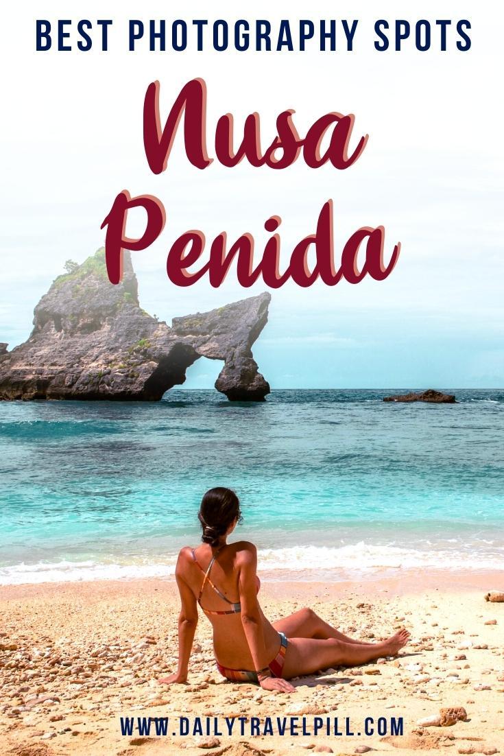 Nusa Penida photography locations, Nusa Penida photography spots, Instagrammable places Nusa Penida, Nusa Penida instagram locations, places to potography in Nusa Penida, Nusa Penida photography