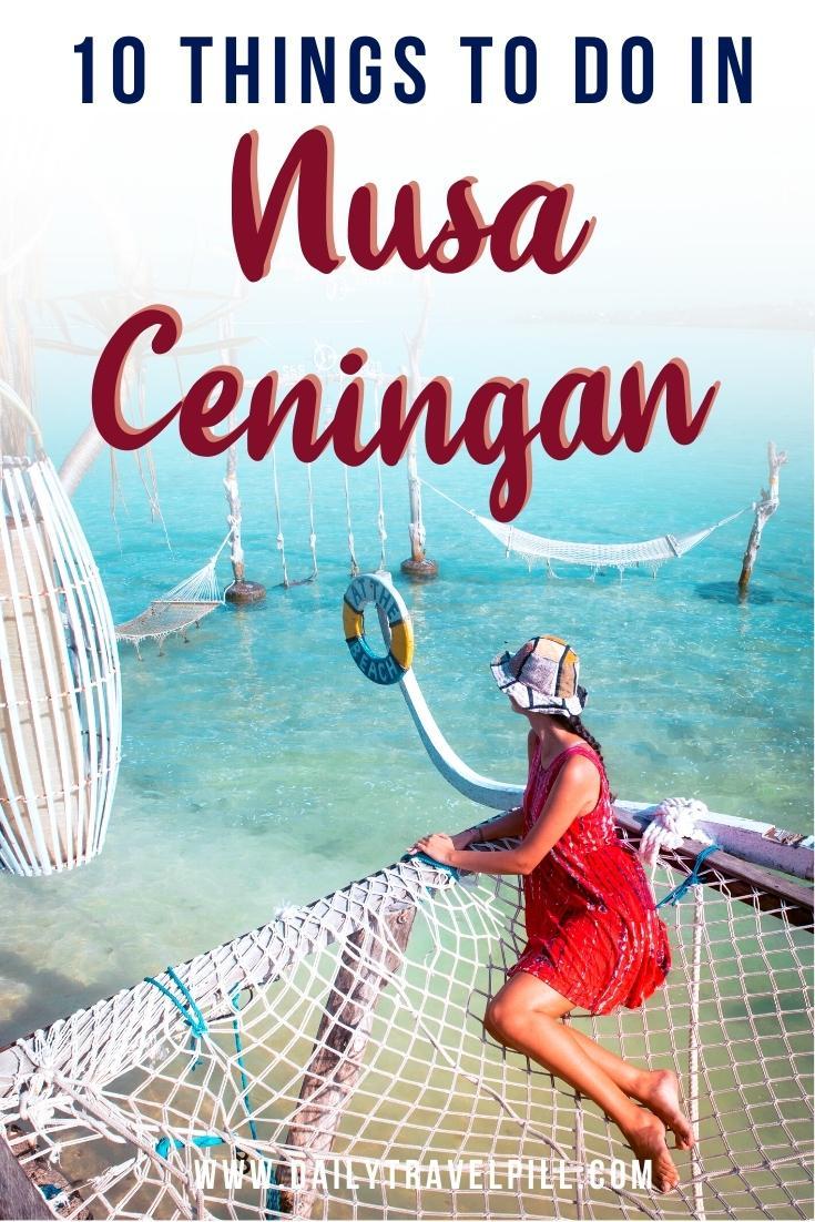 Things to do Nusa Ceningan, Nusa Ceningan tourist attraction, places to see nusa ceningan,
